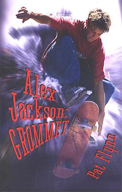ALEX JACKSON:GROMMET