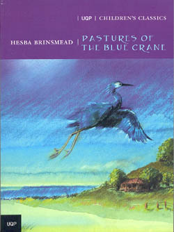 CHILDREN'S CLASSICS: PASTURES OF THE BLUE CRANE