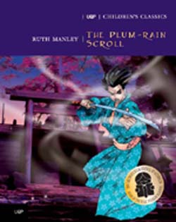 CHILDREN'S CLASSICS: THE PLUM-RAIN SCROLL