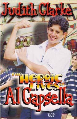 HEROIC LIVES OF AL CAPSELLA