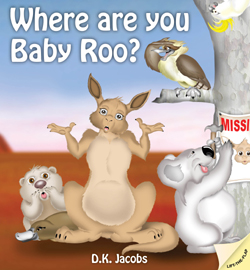 WHERE ARE YOU BABY ROO?