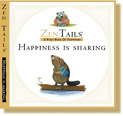 ZEN TAILS BOARD BOOKS: HAPPINESS IS SHARING: A FIRST BOOK OF HAPPINESS