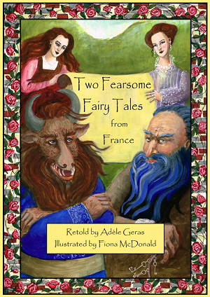 Two fearsome fairy tales